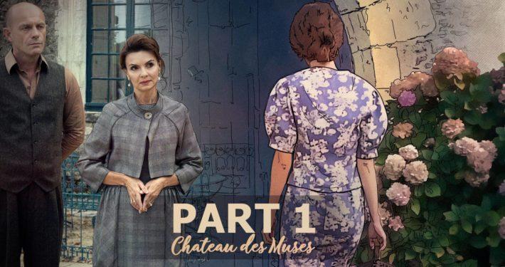 Chateau des Muses Part 1